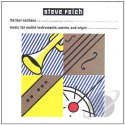 Lso / Reich, Steve - Steve Reich: The Four Sections; Music for Mallet Instruments, Voices and Organ CD Cover Art