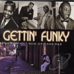 Gettin' Funky: The Birth Of New Orleans R&B. CD Cover Art