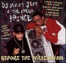 DJ Jazzy Jeff / Fresh Prince - Before The Willennium CD Cover Art