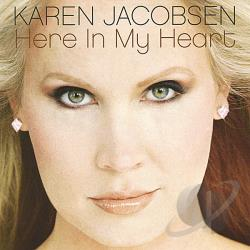 Jacobsen, Karen - Here in My Heart CD Cover Art