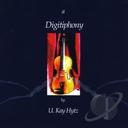 Kay Hytz, U. - Digitiphony CD Cover Art