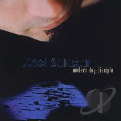 Salazar, Ariel - Modern Day Disciple CD Cover Art