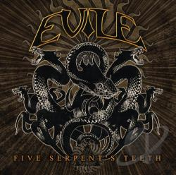 Evile - Five Serpent's Teeth CD Cover Art