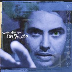 Brucato, Joe - Swallow All of You CD Cover Art