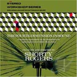 Rogers, Shorty - Fourth Dimension in Sound CD Cover Art