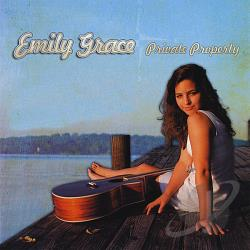 Grace, Emily - Private Property CD Cover Art