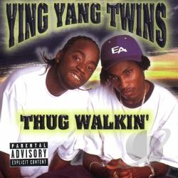 Ying Yang Twins - Thug Walkin' CD Cover Art
