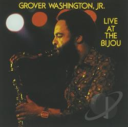 Washington, Grover Jr. - Live at the Bijou CD Cover Art