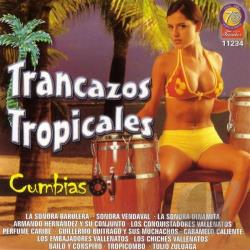 Trancazos Tropicales: Cumbias CD Cover Art