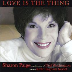 Paige, Sharon - Love is the Thing CD Cover Art