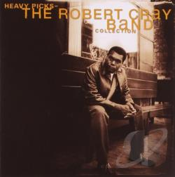 Cray, Robert - Heavy Picks: The Robert Cray Collection CD Cover Art
