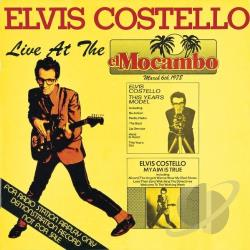Costello, Elvis / Costello, Elvis & The Attractions - Live at the El Mocambo CD Cover Art