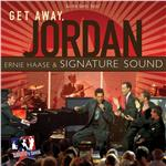 Haase, Ernie & Signature Sound - Get Away Jordan DB Cover Art