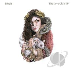 Lorde - Love Club EP CD Cover Art