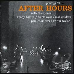 Burrell, Kenny / Jones, Thad / Wess / Wess, Frank - After Hours CD Cover Art