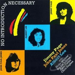 Jimmy Page, Albert Lee, John Paul Jones - No Introduction Necessary CD Cover Art