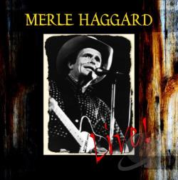 Haggard, Merle - Live! CD Cover Art