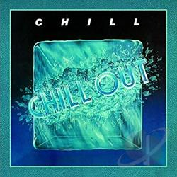 Chill - Chill Out CD Cover Art