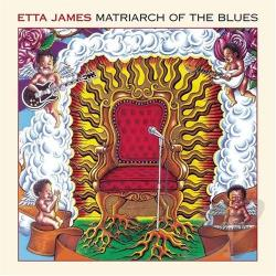James, Etta - Matriarch of the Blues CD Cover Art