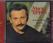Tippin, Aaron - Greatest Hits...and Then Some CD Cover Art