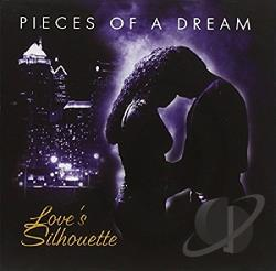 Pieces Of A Dream - Love's Silhouette CD Cover Art