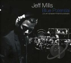 Mills, Jeff - Blue Potential CD Cover Art