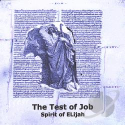 Spirit Of Elijah - Test Of Job CD Cover Art