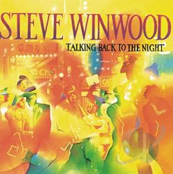 Winwood, Steve - Talking Back To The Night CD Cover Art