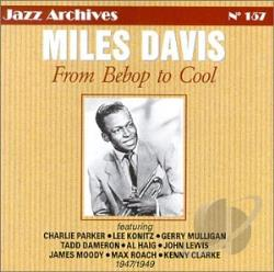Davis, Miles - From Bebop To Cool CD Cover Art