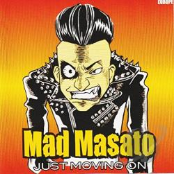 Mad Masato - Just Movin' On CD Cover Art