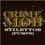 Crime Mob - Stilettos [pumps] [DJ Pierre's Pumps & Wild Pitch Mix] (Remix DMD Single) DB Cover Art