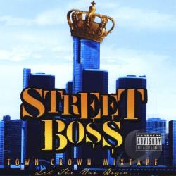 Streetboss - Town Crown CD Cover Art
