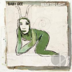 Baby Dee - Regifted Light LP Cover Art