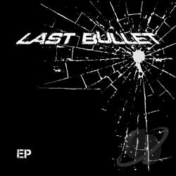 Last Bullet EP CD Cover Art