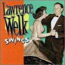 Welk, Lawrence - Lawrence Welk Swings CD Cover Art