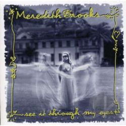 Brooks, Meredith - See It Through My Eyes CD Cover Art
