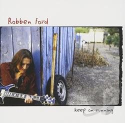 Ford, Robben - Keep on Running CD Cover Art