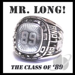 MR. Long - Class Of 89 CD Cover Art