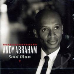 Abraham, Andy - Soul Man CD Cover Art