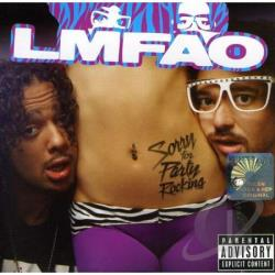 LMFAO - Sorry For Party Rocking: International Edition CD Cover Art