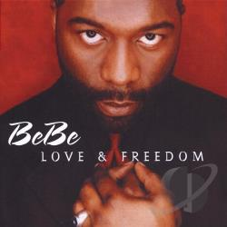 Winans, Bebe - Love & Freedom CD Cover Art