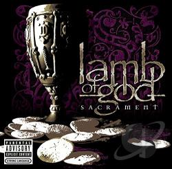 Lamb Of God - Sacrament CD Cover Art