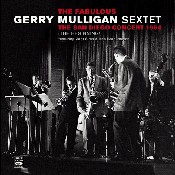 Mulligan, Gerry - Fabulous Gerry Mulligan Sextet CD Cover Art