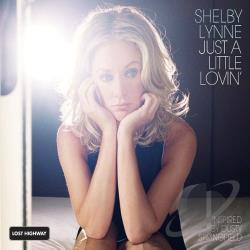 Lynne, Shelby - Just a Little Lovin' CD Cover Art