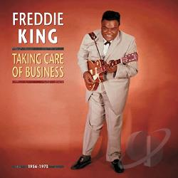 King, Freddie - Takin' Care of Business CD Cover Art