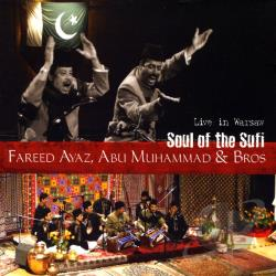Ayaz, Fareed / Fareed Ayaz & Abu Muhammad / Muhammad, Abu - Soul of the Sufi CD Cover Art