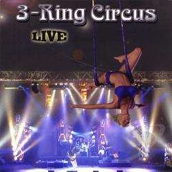 3-Ring Circus - 3-Ring Circus Live CD Cover Art