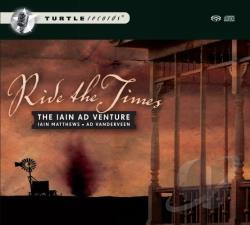 Iain Ad Venture - Ride the Times CD Cover Art