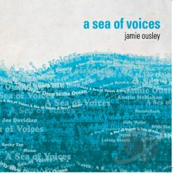 Ousley, Jamie - Sea Of Voices CD Cover Art