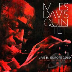 Davis, Miles / Davis, Miles Quintet - Live in Europe 1969: The Bootleg Series, Vol. 2 CD Cover Art